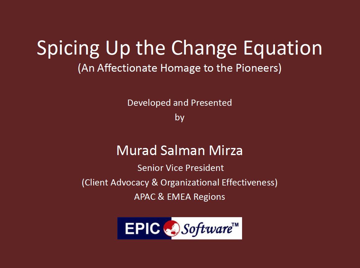 Spicing Up the Change Equation, Change management presentation slides on BTOES Insights