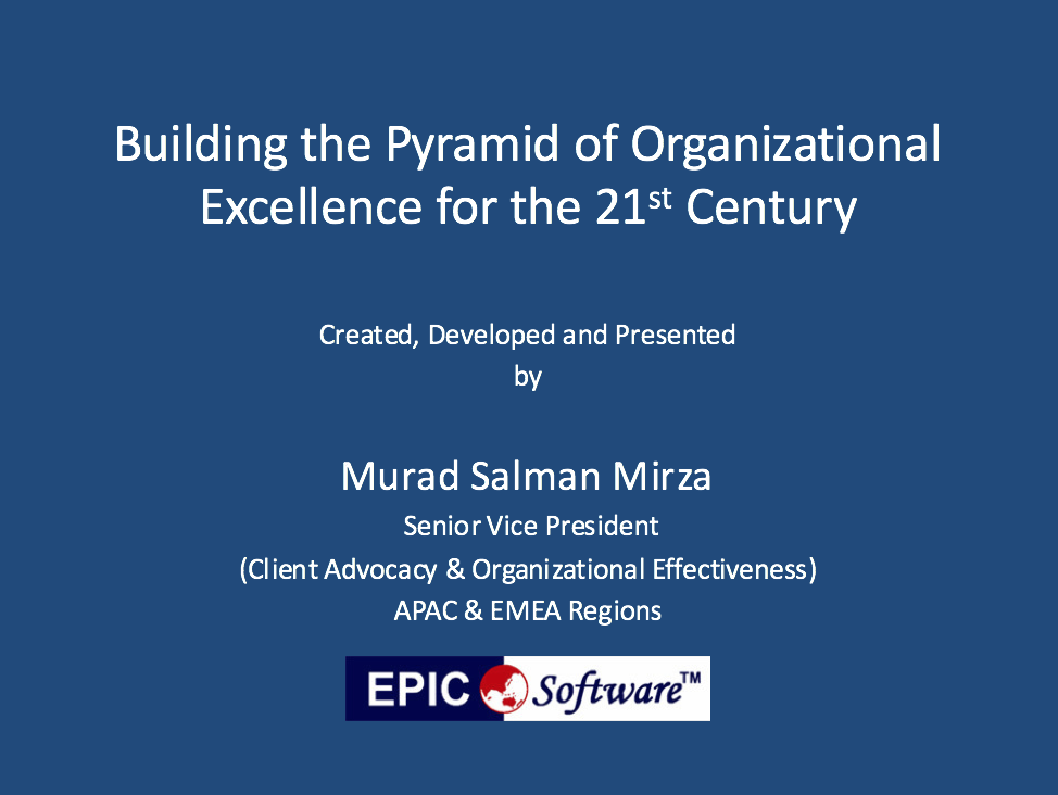 Building the Pyramid of Organizational Excellence for the 21st Century