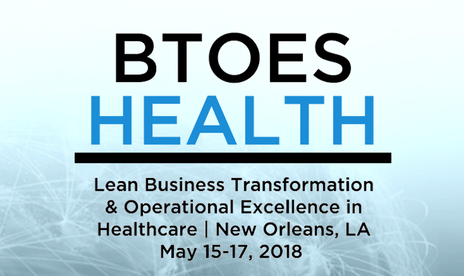 The Lean Business Transformation & Operational Excellence in Healthcare Summit, 2018