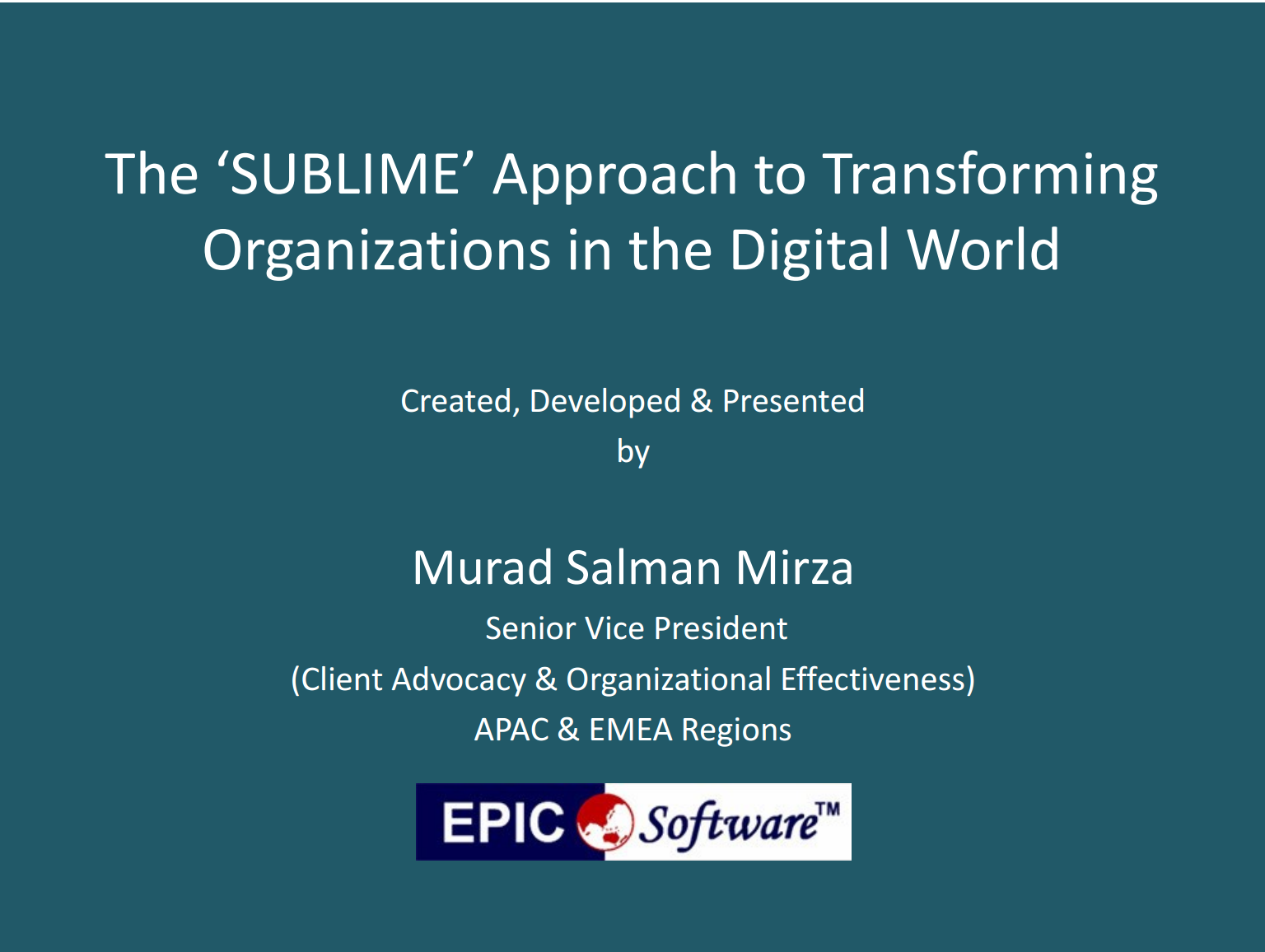 The 'SUBLIME' Approach to Transformating Organizations in the Digital World