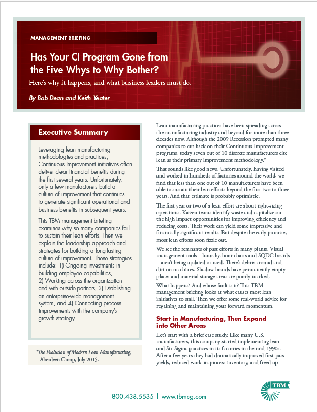 Has your Continuous Improvement Program Gone from the 5 Whys to Why Bother?