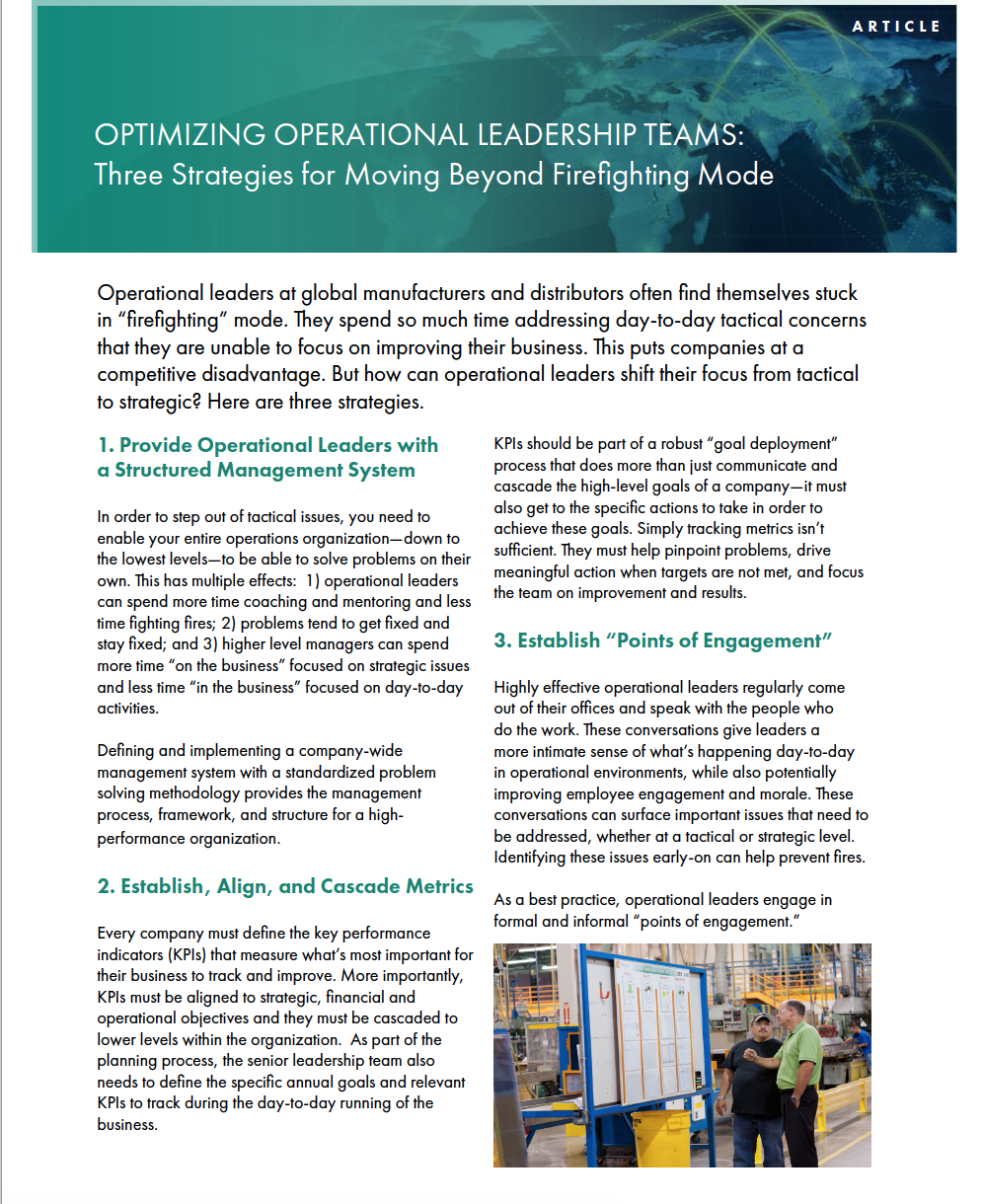 OPTIMIZING OPERATIONAL LEADERSHIP TEAMS: Three Strategies for Moving Beyond Firefighting Mode