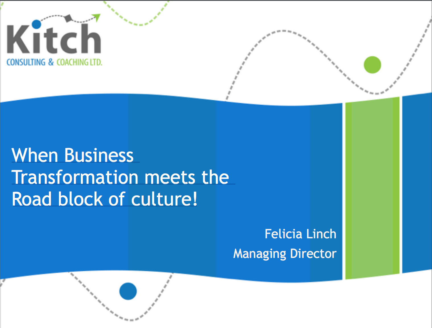 When Business Transformation meets the Road block of culture!