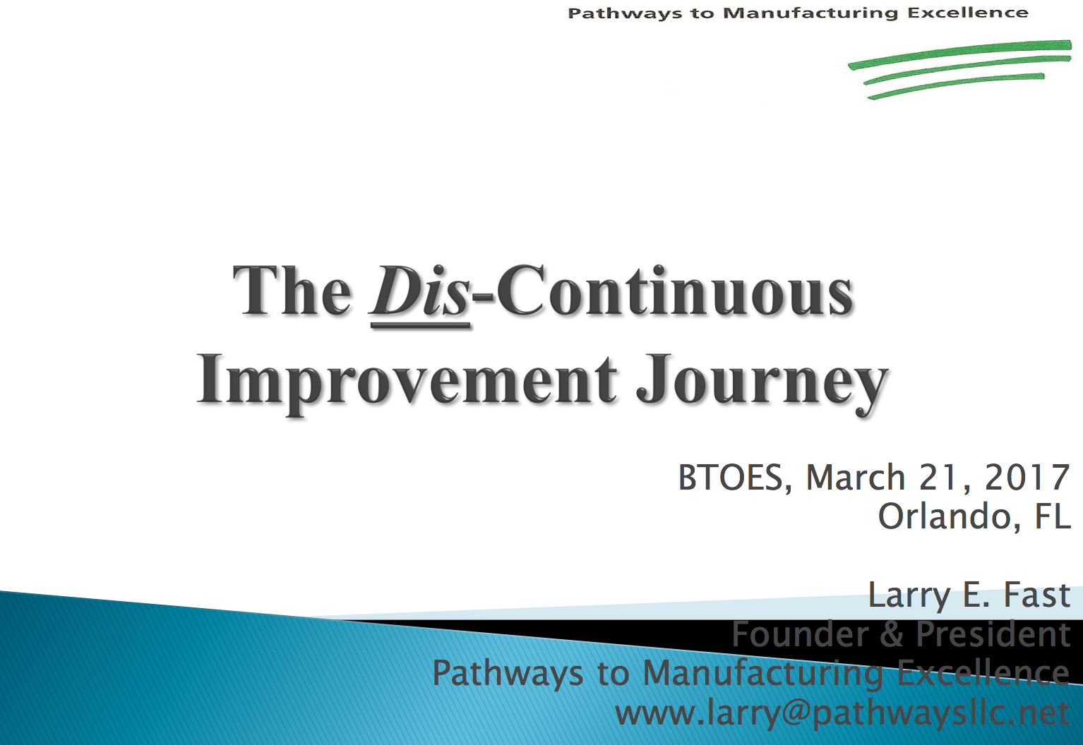 The Dis-Continuous Improvement Journey