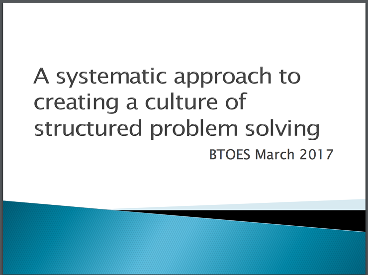 Systematic Problem Solving with Culture Transformation and Operational Excellence