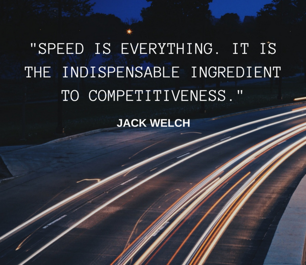 """Speed is everything. It is the indispensable ingredient to competitiveness."" - Operational Excellence Quotes on BTOES insights"