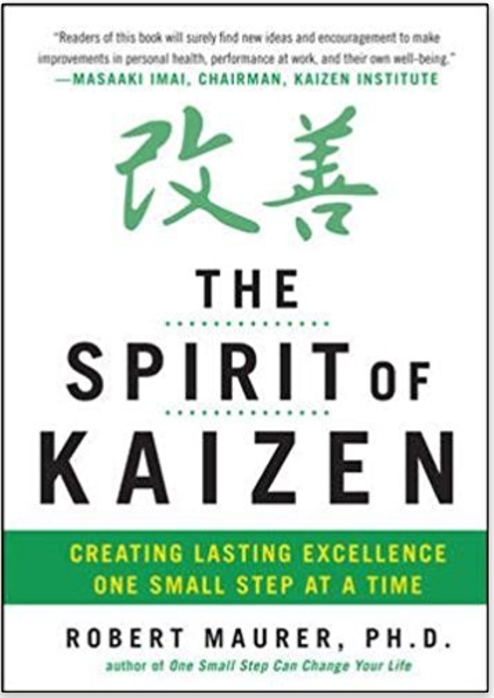The Spirit of Kaizen: Creating Lasting Excellence One Small Step at a Time  - Top Kaizen Books
