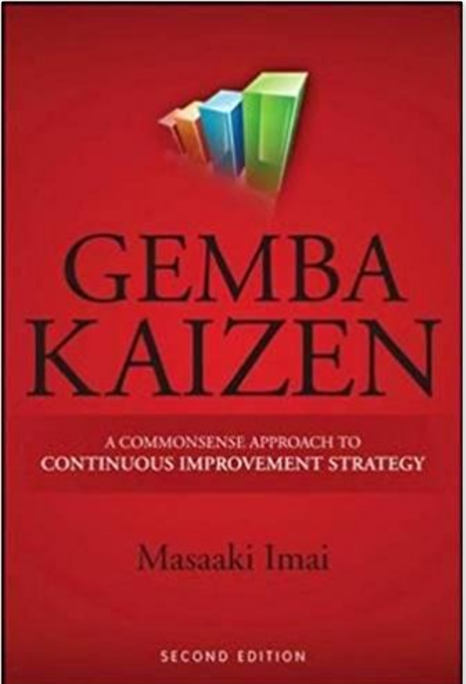 Gemba Kaizen: A Commonsense Approach to a Continuous Improvement Strategy, Second Edition - Kaizen recommended reading