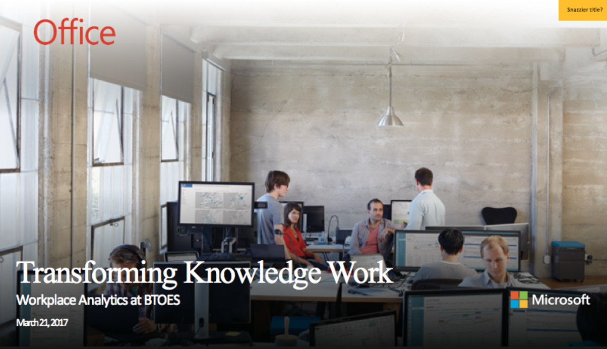 Improving Operational Excellence & Business Transformation with Workplace Analytics