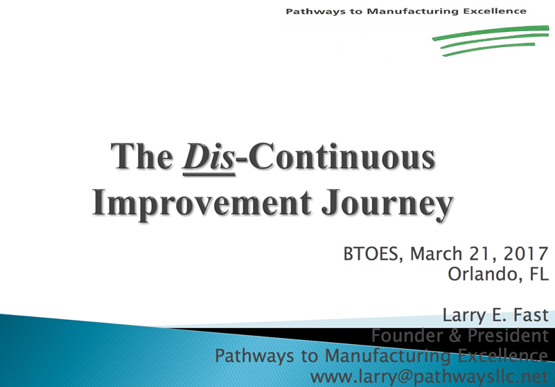 Operational Excellence case studies and the Disc-Continuous Improvement Journey