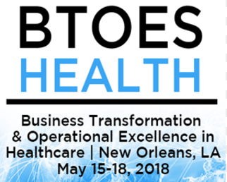 Business Transformation Operational Excellence in Healthcare Conference - World Summit, 2018