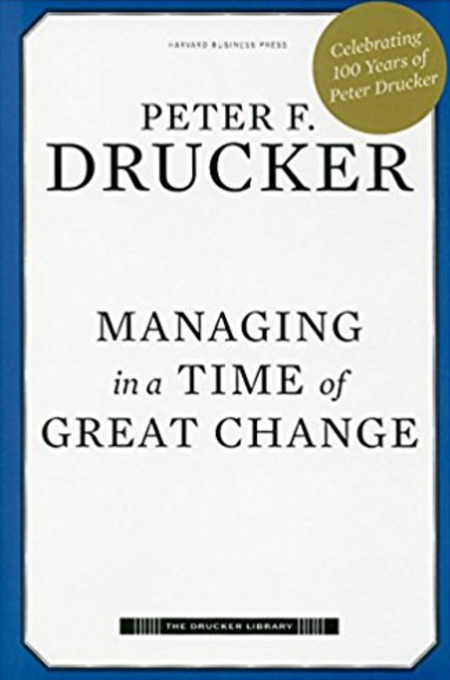 Managing in a Time of Great Change - Best 10 Change Management Books