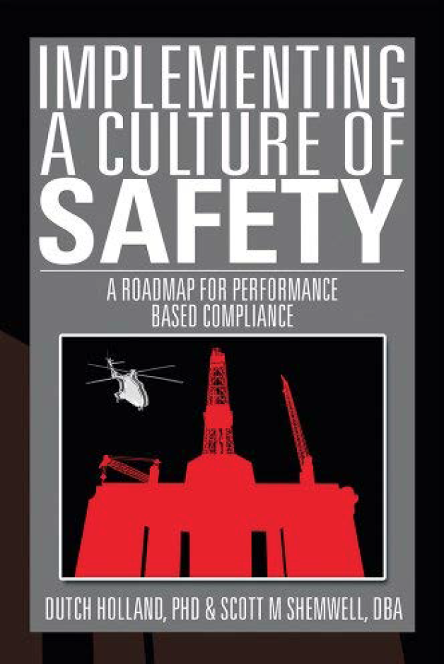 Implementing a Culture of Safety: A Roadmap for Performance Based Compliance.