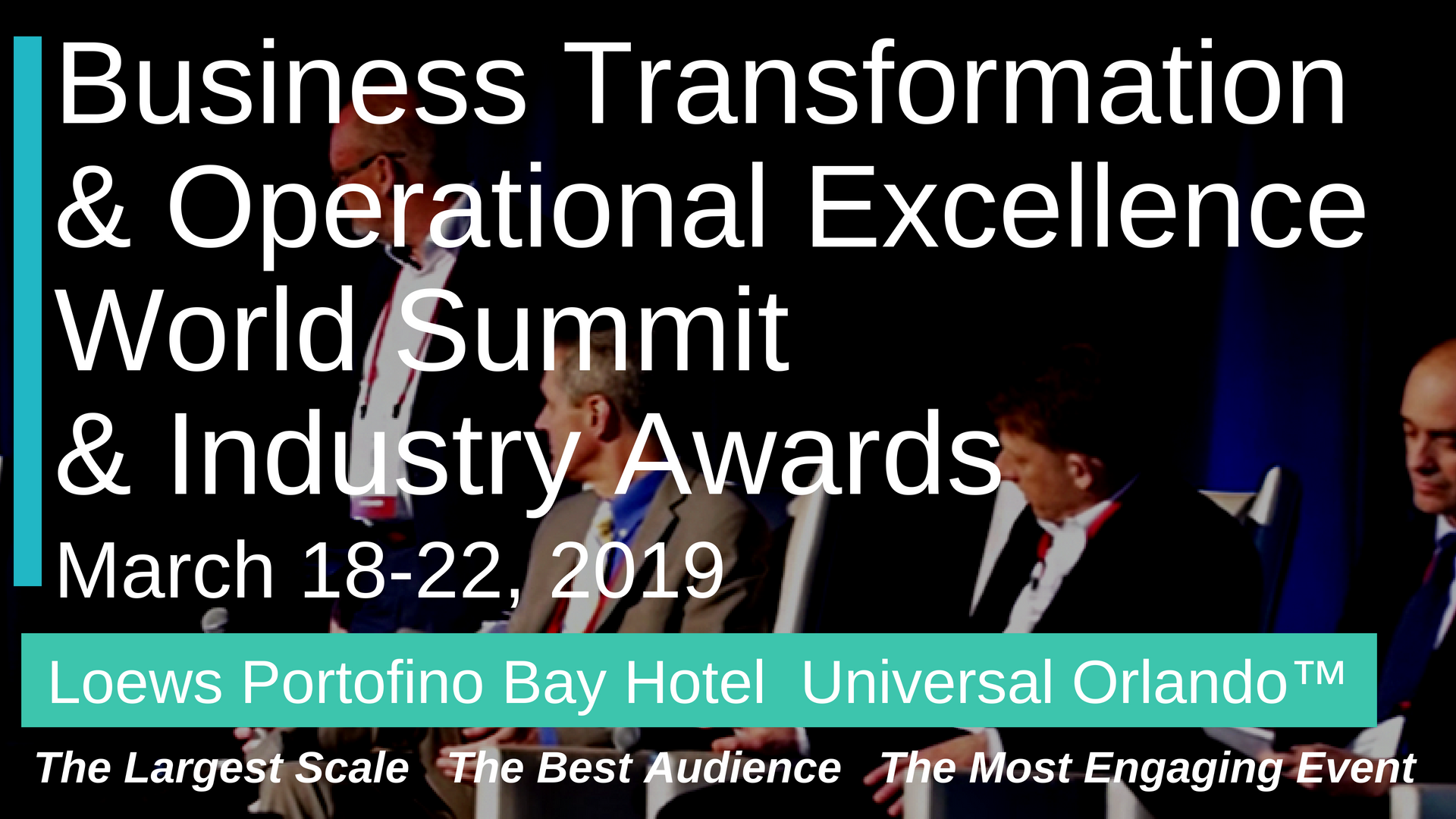 The Largest Leadership-Level Business Transformation & Operational Excellence Event