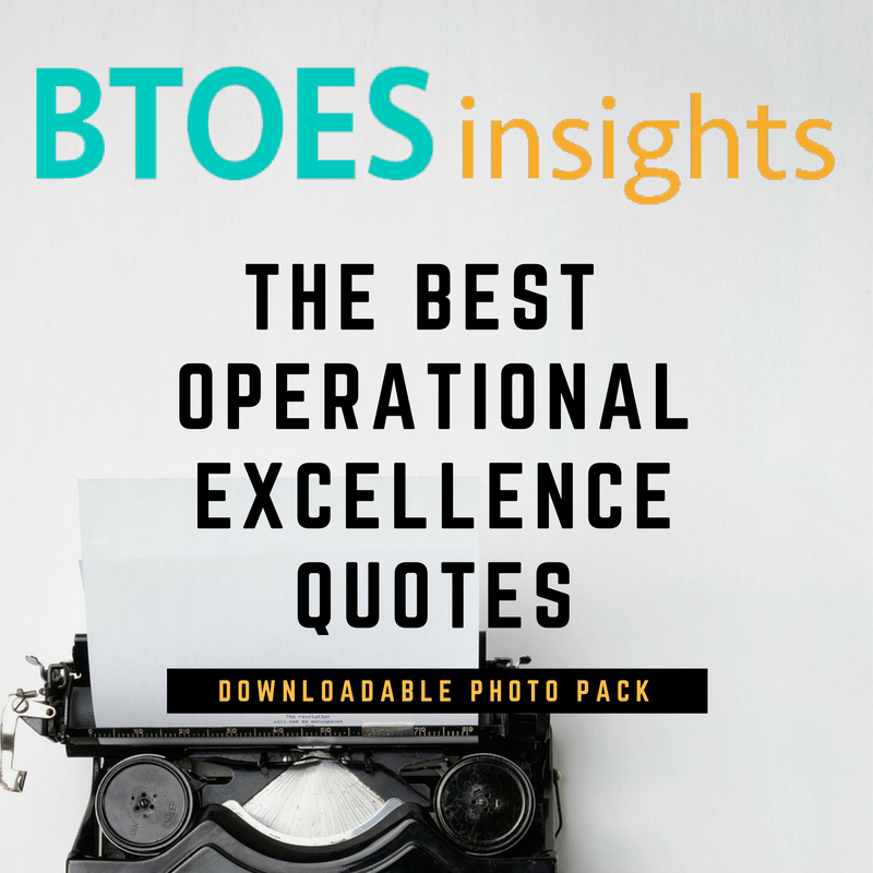 The Most Inspiring Operational Excellence Quotes